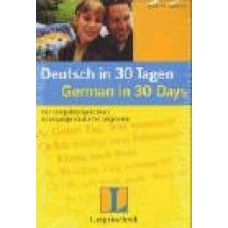DEUTSCH IN 30 TAGEN/GERMAN IN 30 DAYS