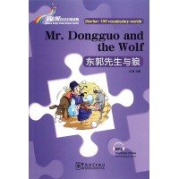 RAINBOW BRIDGE GRADED CHINESE READER: MR. DONGGUO AND THE WOLF