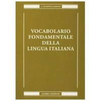 VOCABOLARIO FONDAMENTALE DELLA LINGUA IT